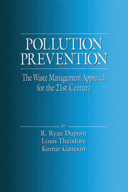 Pollution Prevention: The Waste Management Approach to the 21st Century