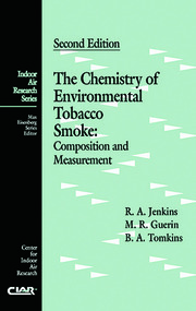 The Chemistry of Environmental Tobacco Smoke: Composition and Measurement, Second Edition
