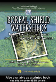 Boreal Shield Watersheds: Lake Trout Ecosystems in a Changing Environment
