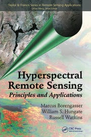 Hyperspectral Remote Sensing: Principles and Applications