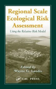 Regional Scale Ecological Risk Assessment: Using the Relative Risk Model