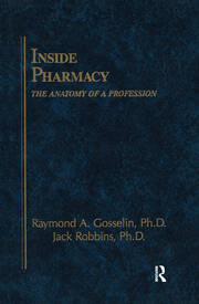 Inside Pharmacy: The Anatomy of a Profession