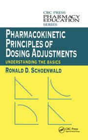 Pharmacokinetic Principles of Dosing Adjustments: Understanding the Basics