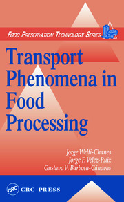 Transport Phenomena in Food Processing