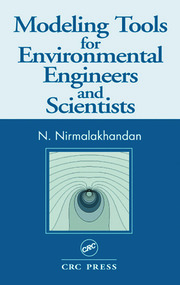 Modeling Tools for Environmental Engineers and Scientists - 1st Edition book cover