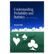 Understanding Probability and Statistics: A Book of Problems