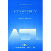 Inexhaustibility: A Non-Exhaustive Treatment: Lecture Notes in Logic 16