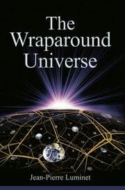 The Wraparound Universe - 1st Edition book cover