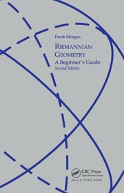 Riemannian Geometry: A Beginners Guide, Second Edition