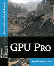 GPU Pro: Advanced Rendering Techniques