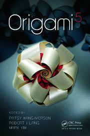 Origami 5: Fifth International Meeting of Origami Science, Mathematics, and Education