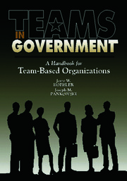 Teams in Government: A Handbook for Team-Based Organization