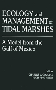 Ecology and Management of Tidal MarshesA Model from the Gulf of Mexico - 1st Edition book cover