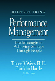Reengineering Performance Management Breakthroughs in Achieving Strategy Through People