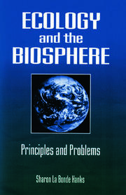 Ecology and the Biosphere: Principles and Problems
