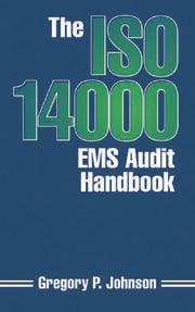 The ISO 14000 EMS Audit Handbook