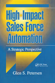 High-Impact Sales Force Automation: A Strategic Perspective