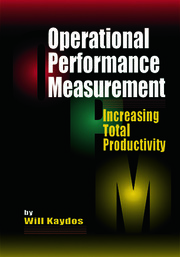 Operational Performance Measurement: Increasing Total Productivity