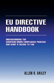 The EU Directive Handbook: Understanding the European Union Compliance Process and What it Means to You