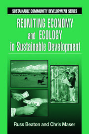 Reuniting Economy and Ecology in Sustainable Development