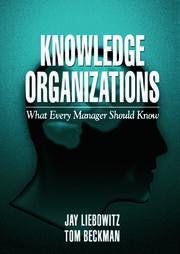 Knowledge Organizations: What Every Manager Should Know