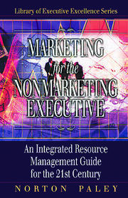 Marketing for the Nonmarketing Executive - 1st Edition book cover