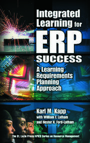 Integrated Learning for ERP Success: A Learning Requirements Planning Approach