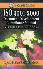 Iso 9001: 2000 Document Development Compliance Manual: A Complete Guide and CD-ROM