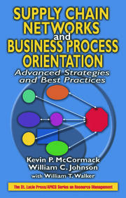 Supply Chain Networks and Business Process Orientation: Advanced Strategies and Best Practices