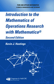 Introduction to the Mathematics of Operations Research with Mathematica®