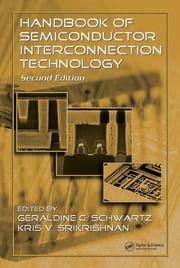 Handbook of Semiconductor Interconnection Technology