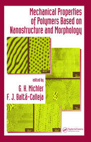 Mechanical Properties of Polymers based on Nanostructure and Morphology