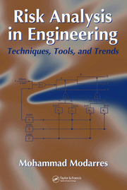 Risk Analysis in Engineering: Techniques, Tools, and Trends
