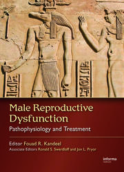 Male Reproductive Dysfunction: Pathophysiology and Treatment