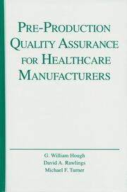 Pre-Production Quality Assurance for Healthcare Manufacturers - 1st Edition book cover