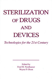 Sterilization of Drugs and Devices: Technologies for the 21st Century
