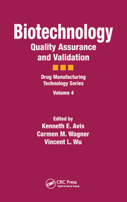 Biotechnology: Quality Assurance and Validation