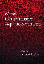 Metal Contaminated Aquatic Sediments