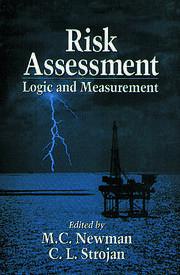 Risk Assessment: Logic and Measurement