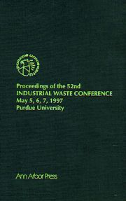 Proceedings of the 52nd Purdue Industrial Waste Conference1997 Conference
