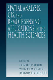 Spatial Analysis, GIS and Remote Sensing - 1st Edition book cover