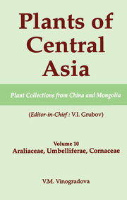 Plants of Central Asia - Plant Collection from China and Mongolia, Vol. 10 - 1st Edition book cover
