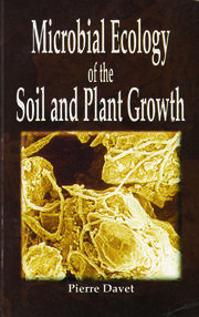 Microbial Ecology of Soil and Plant Growth - 1st Edition book cover