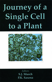 Journey of a Single Cell to a Plant - 1st Edition book cover