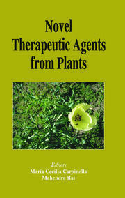 Novel Therapeutic Agents from Plants - 1st Edition book cover