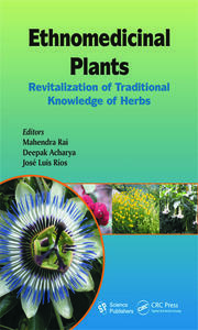 Ethnomedicinal Plants: Revitalizing of Traditional Knowledge of Herbs