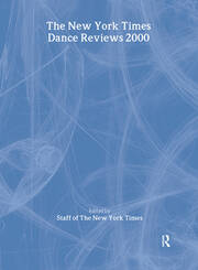 The New York Times Dance Reviews 2000 - 1st Edition book cover
