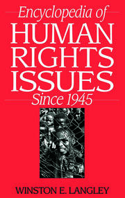 Encyclopedia of Human Rights Issues Since 1945 - 1st Edition book cover