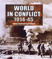 The World in Conflict, 1914-1945 - 1st Edition book cover