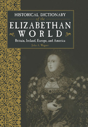 Historical Dictionary of the Elizabethan World - 1st Edition book cover